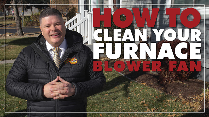 How to Clean Your Furnace Blower Fan